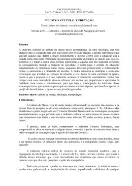 INDÚSTRIA CULTURAL E EDUCAÇÃO Tessa Larissa dos