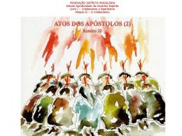 ATOS DOS APÓSTOLOS: PENTECOSTES