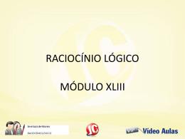 RACIOCÍNIO LÓGICO MÓDULO XLIII