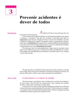 Prevenir acidentes dever de todos