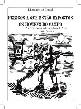 Perigos a que estão expostos os homens do campo, 2005.