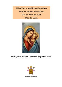 Maria, Mãe do Bom Conselho, Rogai Por Nós!