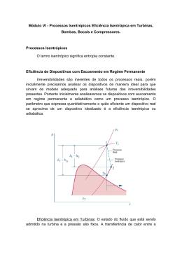 Processos Isentrópicos Eficiência Isentrópica em Turbinas, Bombas