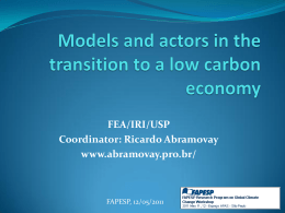Models and actors in the transition to a low carbon economy