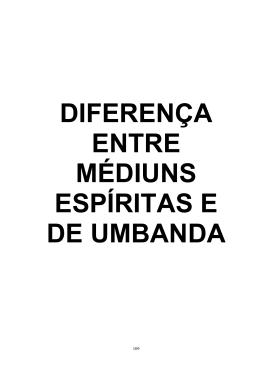 Diferença entre Médius Espíritas e de Umbanda