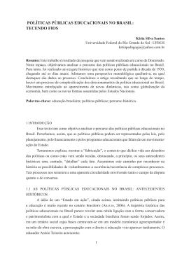 políticas públicas educacionais no brasil: tecendo fios