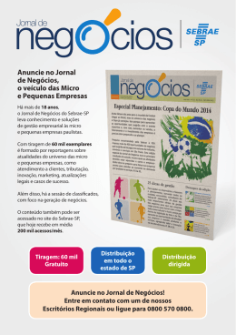 Anuncie no Jornal de Negócios, o veículo das Micro e - Sebrae-SP