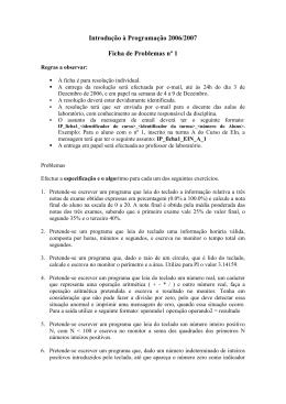 Introdução à Programação 2006/2007 Ficha de Problemas nº 1