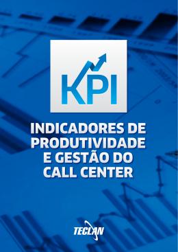 Indicadores de Produtividade e Gestão do Call Center copy
