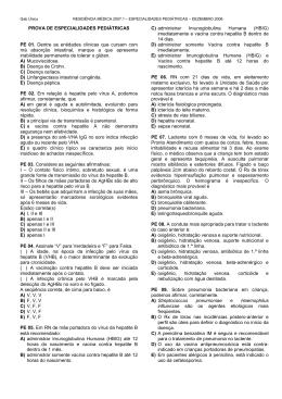 PROVA DE ESPECIALIDADES PEDIÁTRICAS PE 01. Dentre as