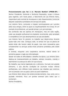 Pronunciamento que faz o sr. Marcelo Barbieri (PMDB-SP)