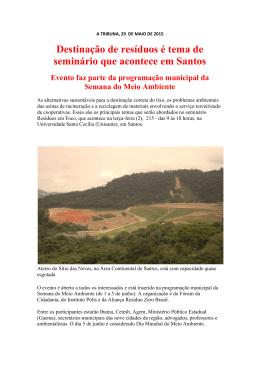 Destinação de resíduos é tema de seminário que acontece em Santos