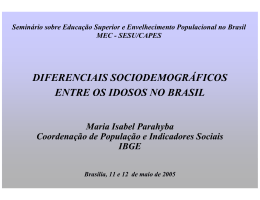 diferenciais sociodemográficos entre os idosos no brasil