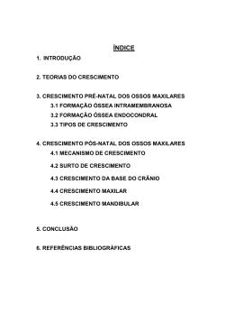 CRESCIMENTO DA MAXILA E MANDÍBULA