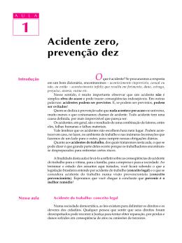 Acidente zero, prevenção dez
