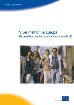 Viver melhor na Europa - Os benefícios que lhe traz o mercado