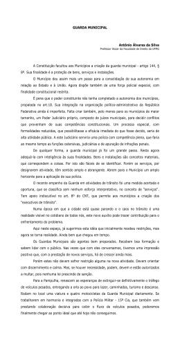 GUARDA MUNICIPAL Antônio Álvares da Silva A Constituição