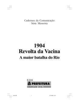 1904 Revolta da Vacina - Prefeitura do Rio de Janeiro