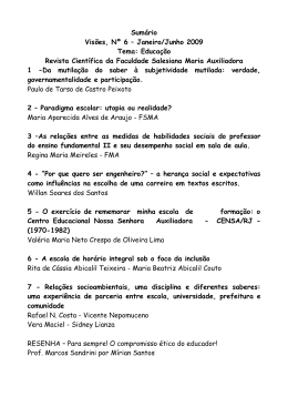 Sumário Visões, Nº 6 – Janeiro/Junho 2009 Tema: Educação