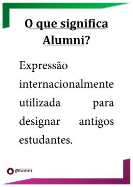 O que significa Alumni?