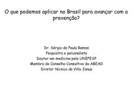 O que podemos aplicar no Brasil para avançar com a prevenção?