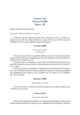 Relator: Ministro Arnaldo Versiani. Calendário Eleitoral (Eleições de