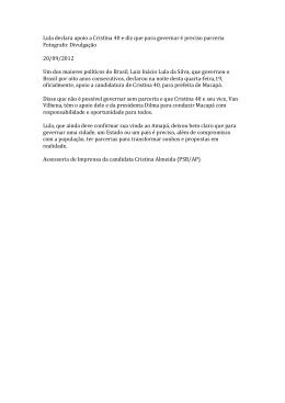 Lula declara apoio a Cristina 40 e diz que para governar é preciso
