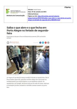 07 out 2015_Saiba o que abre em Porto Alegre no feriado de