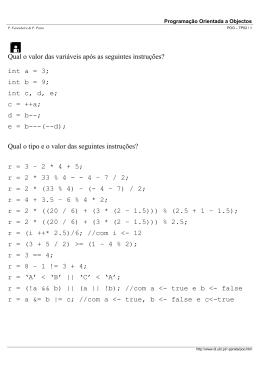 Qual o valor das variáveis após as seguintes instruções? int a = 3