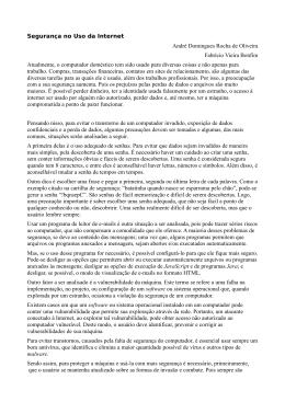Segurança no Uso da Internet André Domingues Rocha de Oliveira