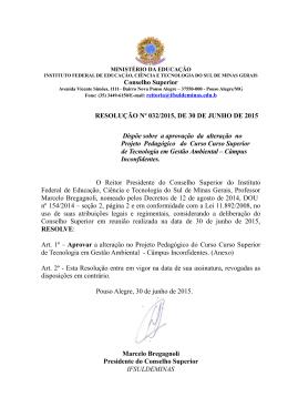 Conselho Superior RESOLUÇÃO Nº 032/2015, DE
