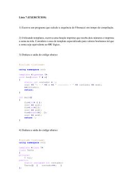 Lista 7 (EXERCÍCIOS) 1) Escreva um programa que calcule a