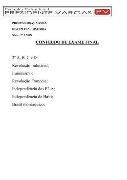CONTEÚDO DE EXAME FINAL 2º A, B, C e D Revolução Industrial