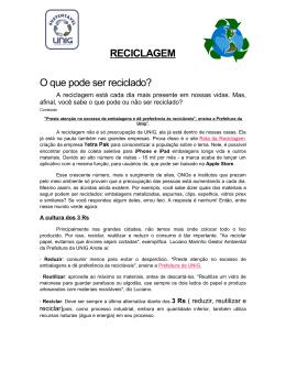 RECICLAGEM O que pode ser reciclado?