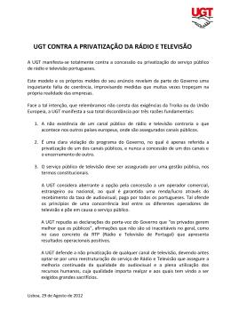UGT contra a privatização da rádio e televisão