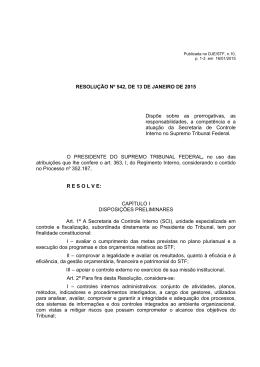 RESOLUÇÃO Nº 542, DE 13 DE JANEIRO DE 2015 Dispõe sobre