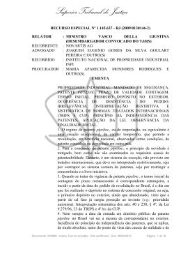 STJ, REsp 1.107.948, J. em 23 11 2010, Relator Min. Vasco Della