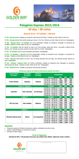 Patagônia Express 2015/2016 09 dias / 08 noites