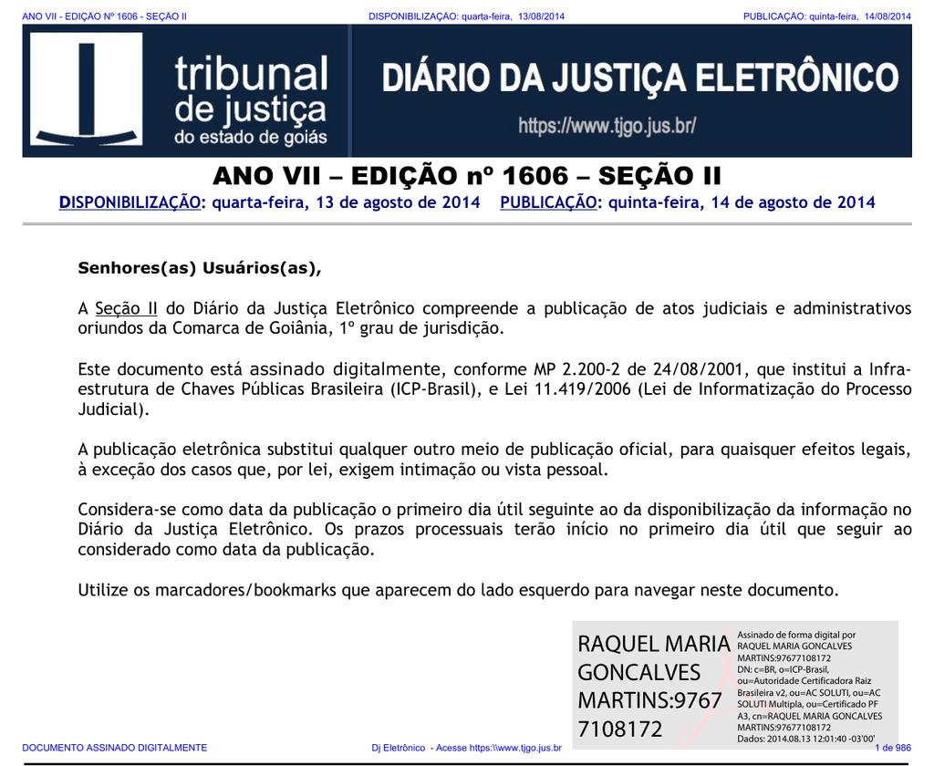 d385d3a9ba TJ-GO DIÁRIO DA JUSTIÇA ELETRÔNICO - EDIÇÃO 1606