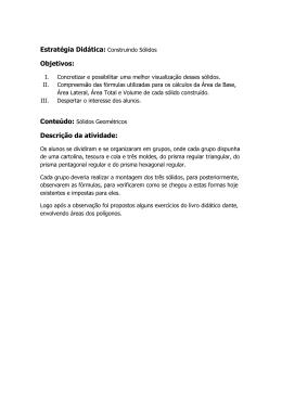 Estratégia Didática: Construindo Sólidos Objetivos: Descrição