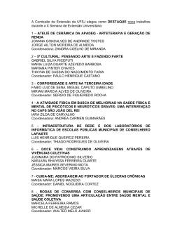 A Comissão de Extensão da UFSJ elegeu como DESTAQUE nove