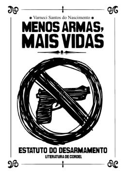 Menos armas, mais vidas Tipo: PDF. Peso