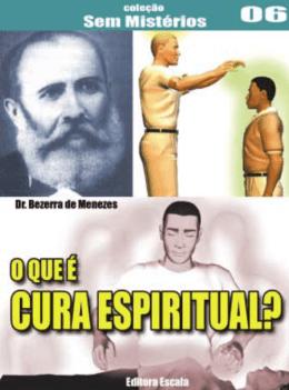 O Que é Cura Espiritual?