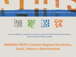 RIBEIRÃO PRETO: Contexto Regional Econômico, Social