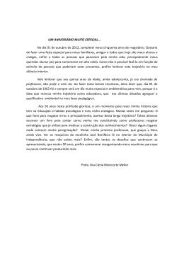 UM ANIVERSÁRIO MUITO ESPECIAL... No dia 01 de outubro de