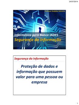 Segurança da Informação Proteção de dados e informação que