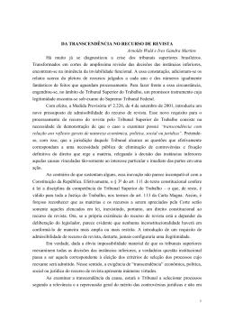 DA TRANSCENDÊNCIA NO RECURSO DE REVISTA Arnoldo Wald