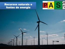 Recursos naturais e fontes de energia