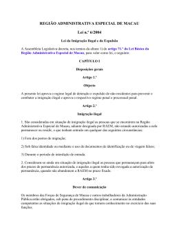 REGIÃO ADMINISTRATIVA ESPECIAL DE MACAU Lei n.º 6/2004
