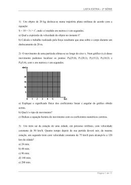 S = 10 + 3 t + t , onde s é medi